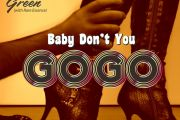 Baby Don't You Go-Go by CeeLo Green feat. Rare Essence