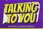 Andrey Pitkin & Christina Novelli - Talking to You